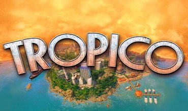 Tropico Is Now On iPad, iPhone Version Coming Next Year
