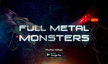Upcoming Title Full Metal Monsters Is Currently Available On Google Play
