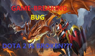 What Is Wrong With Dota 2? Immortality With The Game-breaking Bug