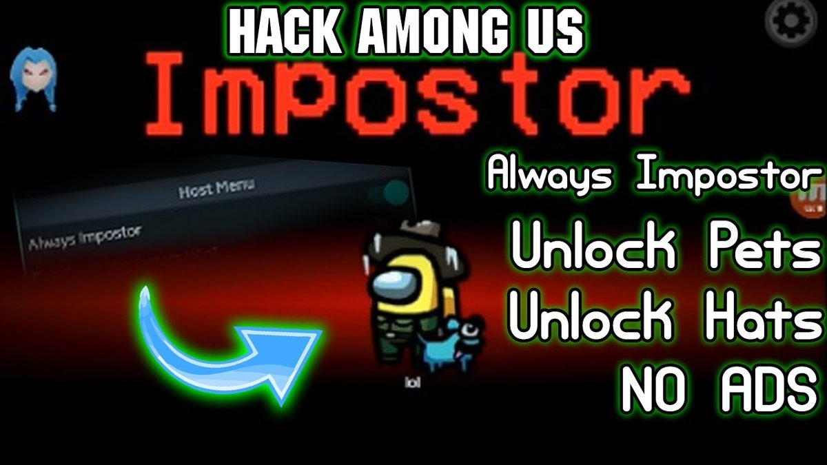 How To Use Among Us Hack Always Imposter? Here's The Answer For You - Download How To Use Among Us Hack Always Imposter? Here's The Answer For You for FREE - Free Cheats for Games