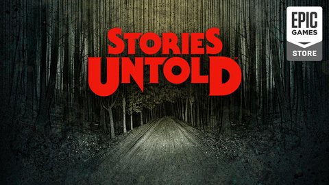 Stories Untold Is The Latest Free Game From Epic Games Store
